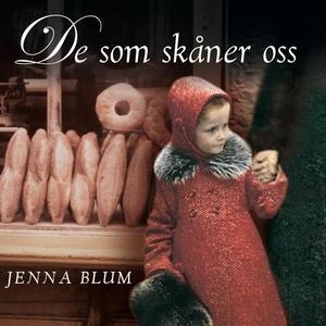 De som skåner oss (lydbok) av Jenna Blum