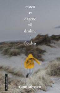 Resten av dagene vil drukne i fjorden (ebok)