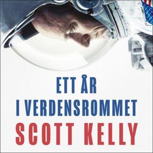 Ett år i verdensrommet (lydbok) av Scott Kell