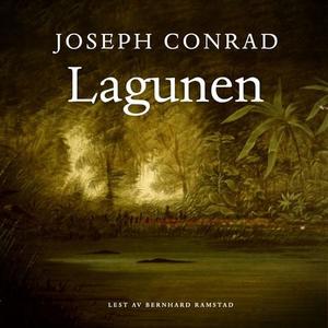 Lagunen (lydbok) av Joseph Conrad