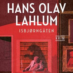 Isbjørngåten (lydbok) av Hans Olav Lahlum
