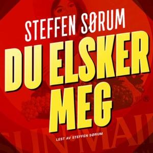 Du elsker meg (lydbok) av Steffen Sørum