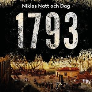 1793 (lydbok) av Niklas Natt och Dag