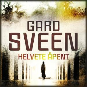 Helvete åpent (lydbok) av Gard Sveen