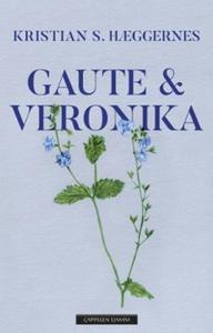 Gaute & Veronika (ebok) av Kristian S. Hægger