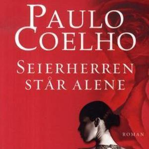 Seierherren står alene (lydbok) av Paulo Coel