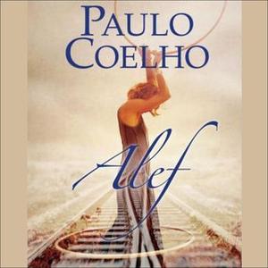 Alef (lydbok) av Paulo Coelho