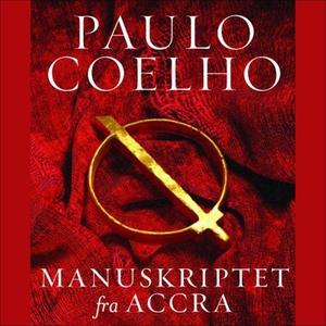 Manuskriptet fra Accra (lydbok) av Paulo Coel