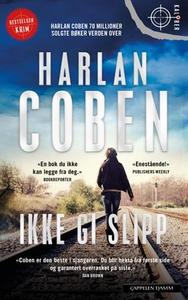 Ikke gi slipp (ebok) av Harlan Coben