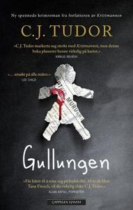 Gullungen (ebok) av C.J. Tudor