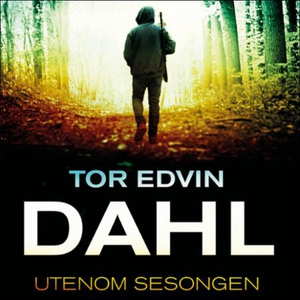 Utenom sesongen (lydbok) av Tor Edvin Dahl