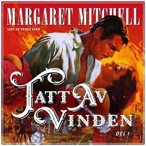 Tatt av vinden (lydbok) av Margaret Mitchell