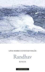 Randhav (ebok) av Lina-Marie Ulvestad Halås