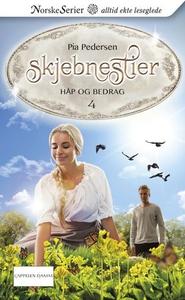 Håp og bedrag (ebok) av Pia Pedersen