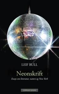 Neonskrift (ebok) av Leif Bull