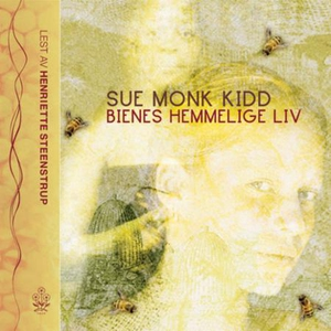 Bienes hemmelige liv (lydbok) av Sue Monk Kid