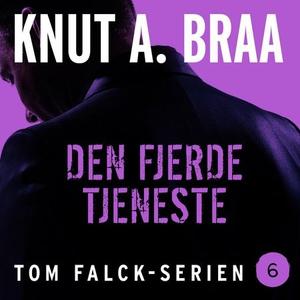 Den fjerde tjeneste (lydbok) av Knut A. Braa