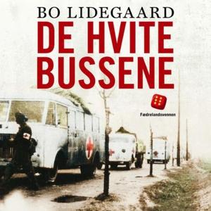 De hvite bussene (lydbok) av Bo Lidegaard