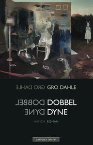 Dobbel dyne (ebok) av Gro Dahle