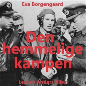 Den hemmelige kampen (lydbok) av Helner Grund