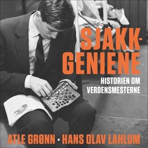 Sjakkgeniene (lydbok) av Atle Grønn, Hans Ola