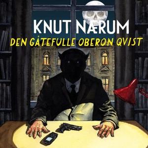 Den gåtefulle Oberon Qvist (lydbok) av Knut N