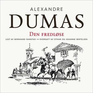 Den fredløse (lydbok) av Alexandre Dumas