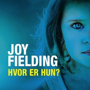Hvor er hun? (lydbok) av Joy Fielding