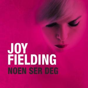 Noen ser deg (lydbok) av Joy Fielding