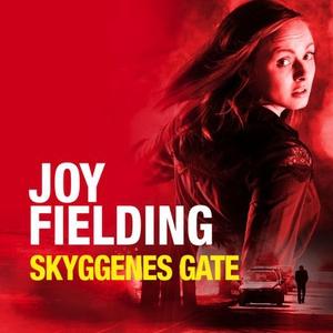 Skyggenes gate (lydbok) av Joy Fielding
