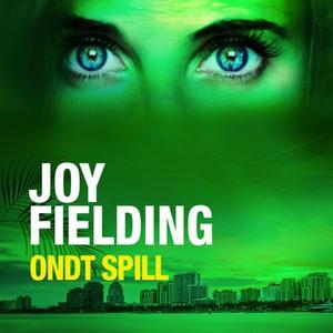 Ondt spill (lydbok) av Joy Fielding