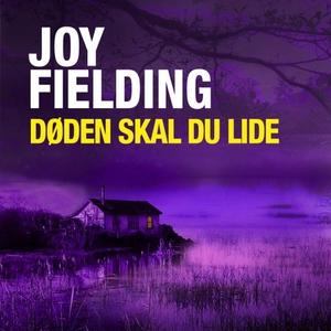 Døden skal du lide (lydbok) av Joy Fielding