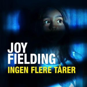 Ingen flere tårer (lydbok) av Joy Fielding
