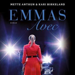 Emmas avec (lydbok) av Mette Anthun, Kari Bir