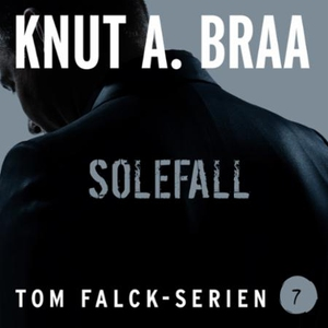 Solefall (lydbok) av Knut A. Braa