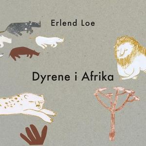 Dyrene i Afrika (lydbok) av Erlend Loe