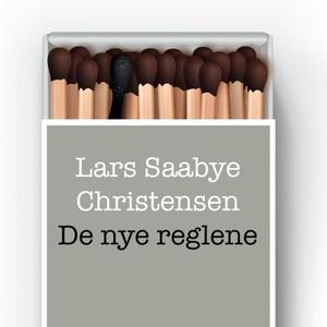 De nye reglene (lydbok) av Lars Saabye Christ