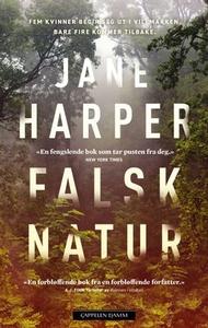 Falsk natur (ebok) av Jane Harper