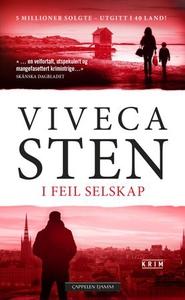 I feil selskap (ebok) av Viveca Sten