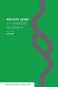 Private veier (ebok) av Erik Gauer