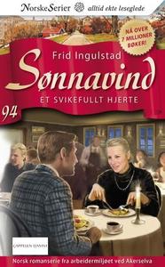 Et svikefullt hjerte (ebok) av Frid Ingulstad