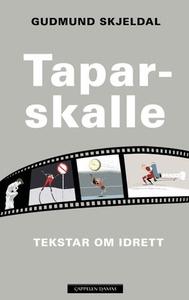Taparskalle (ebok) av Gudmund Skjeldal