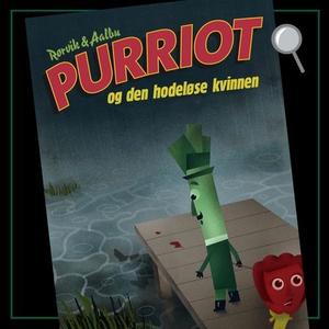Purriot og den hodeløse kvinnen (lydbok) av B