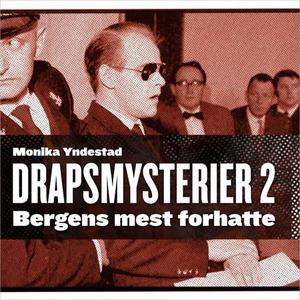 Bergens mest forhatte (lydbok) av Monika N. Y