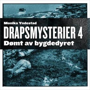 Dømt av bygdedyret (lydbok) av Monika N. Ynde
