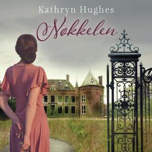 Nøkkelen (lydbok) av Kathryn Hughes