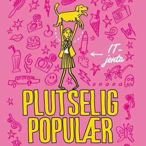 Plutselig populær (lydbok) av Katy Birchall