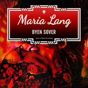 Byen sover (lydbok) av Maria Lang
