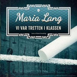 Vi var tretten i klassen (lydbok) av Maria La
