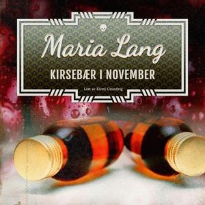 Kirsebær i november (lydbok) av Maria Lang